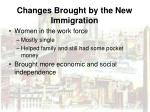 changes brought by the new immigration