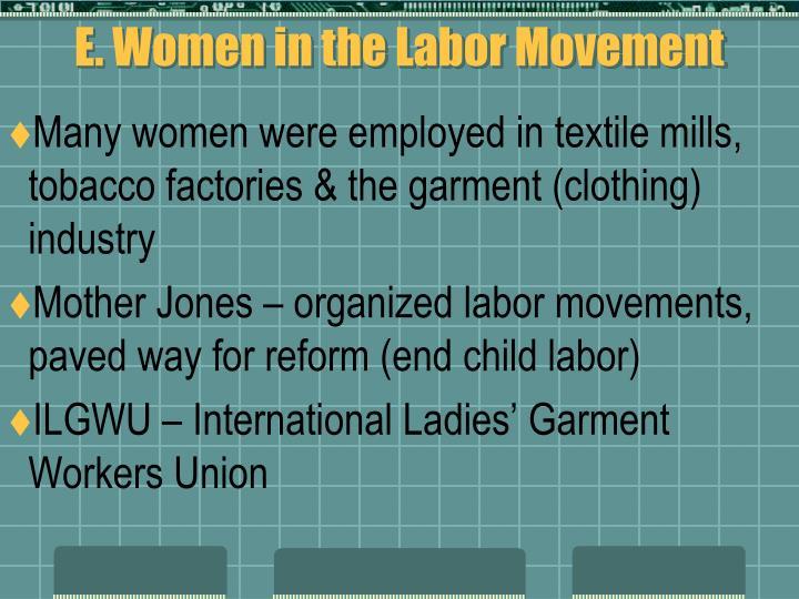 E. Women in the Labor Movement