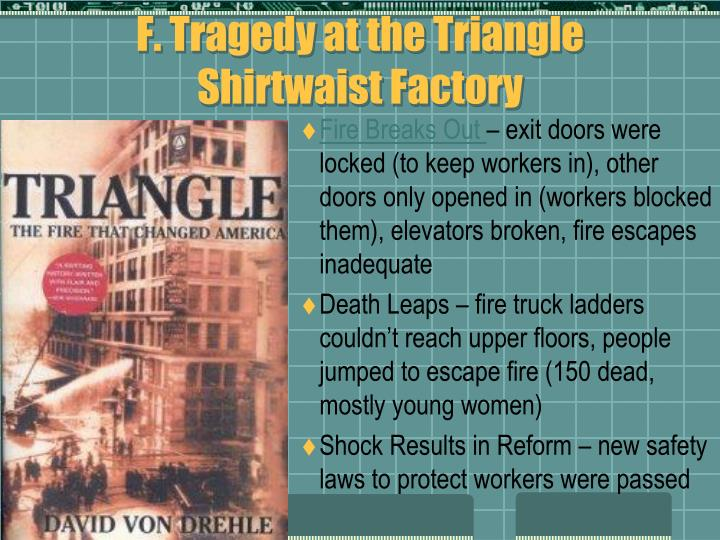 F. Tragedy at the Triangle Shirtwaist Factory