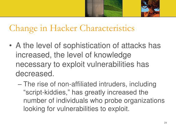 Change in Hacker Characteristics