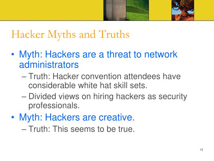 Hacker Myths and Truths
