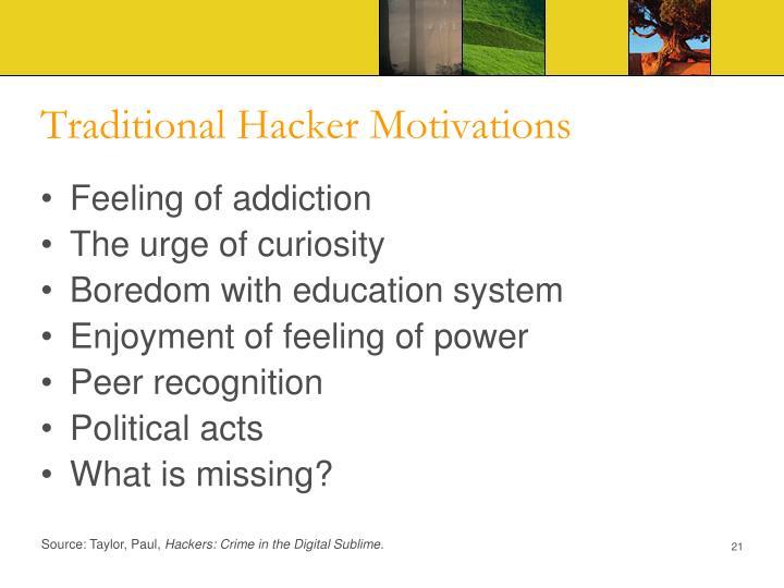 Traditional Hacker Motivations