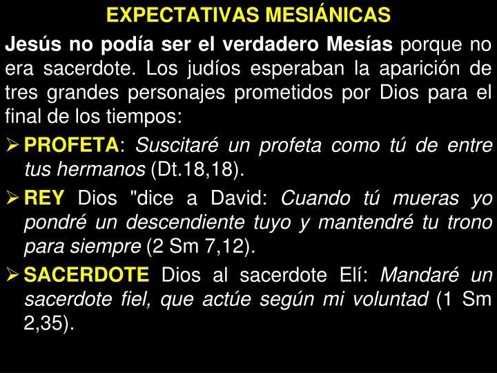 EXPECTATIVAS MESIÁNICAS