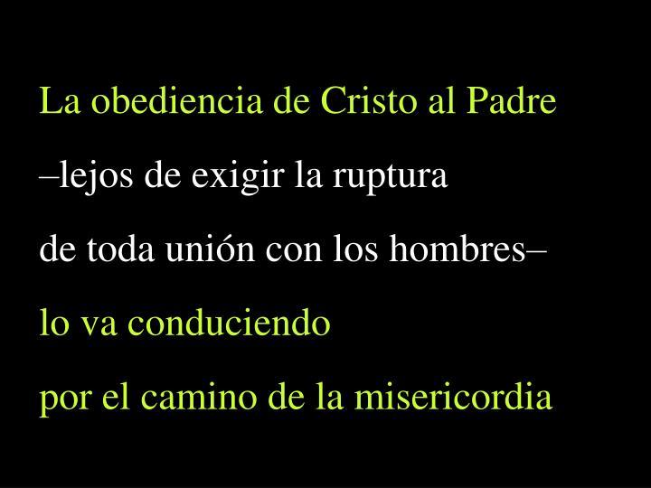 La obediencia de Cristo al Padre