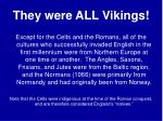 they were all vikings