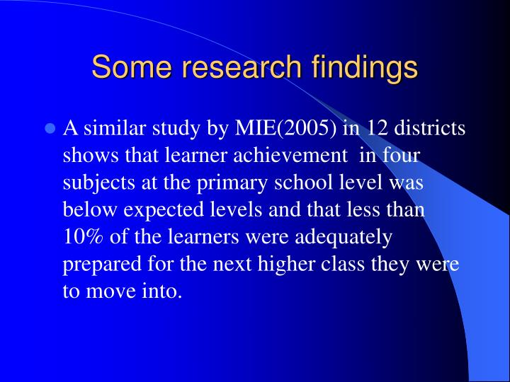 Some research findings