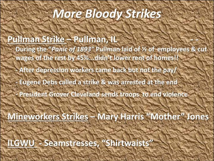 More Bloody Strikes