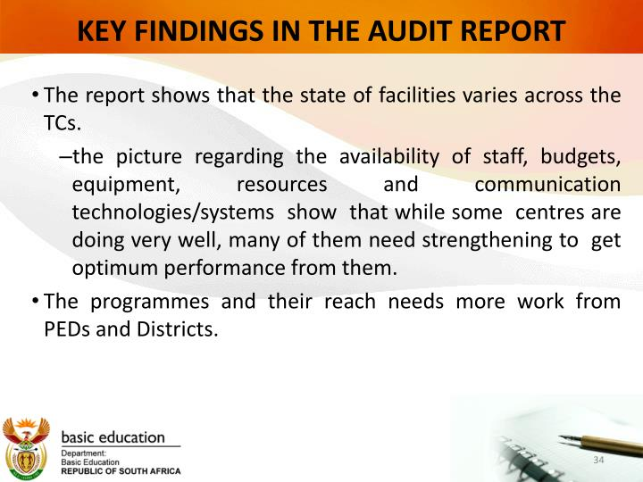 KEY FINDINGS IN THE AUDIT REPORT
