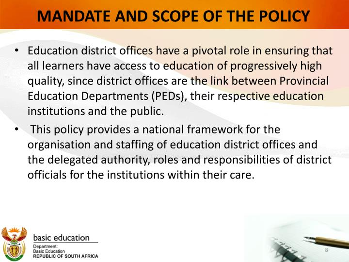 MANDATE AND SCOPE OF THE POLICY
