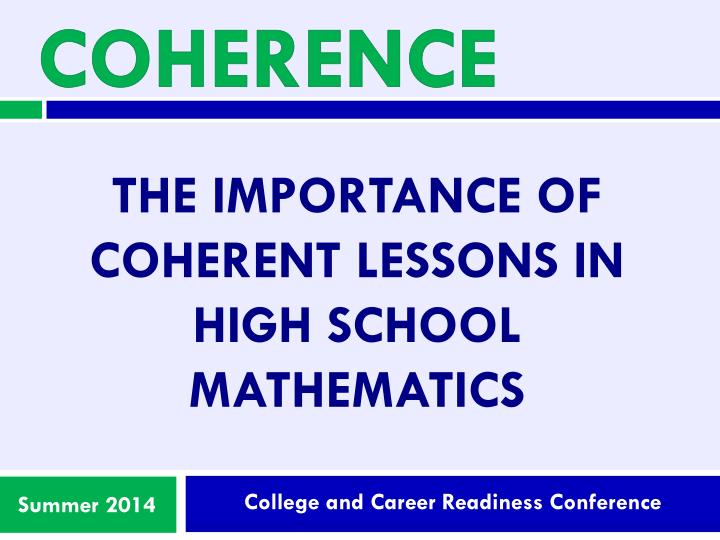 The importance of coherent lessons in high school mathematics