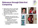relevance through data first computing