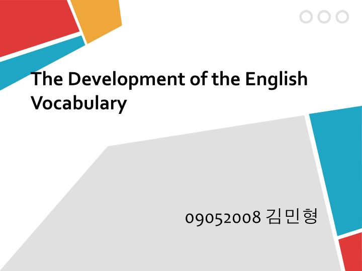 the development of the english vocabulary n.