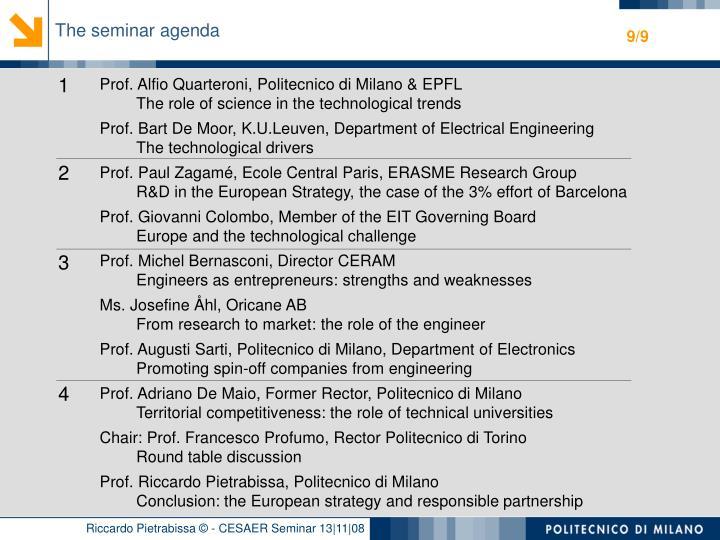 The seminar agenda