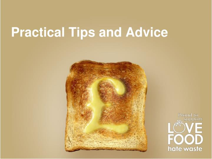 Practical Tips and Advice