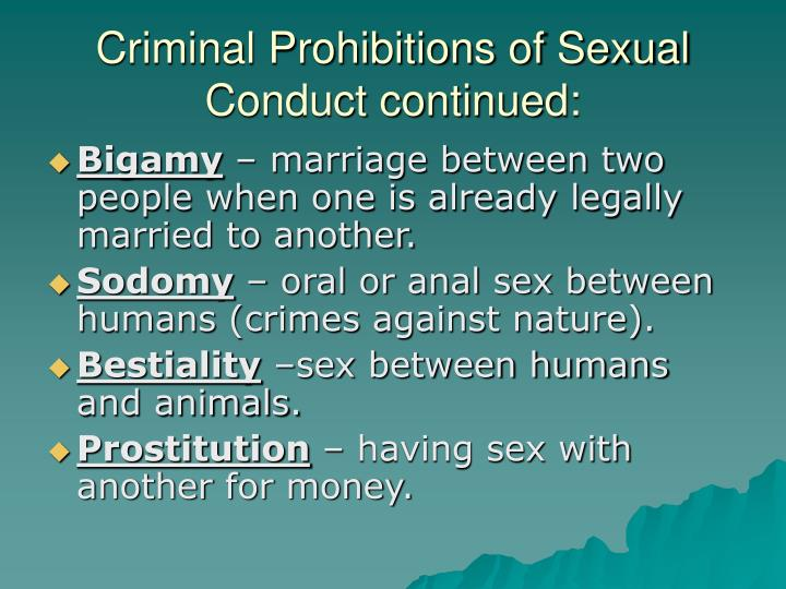Criminal Prohibitions of Sexual Conduct continued:
