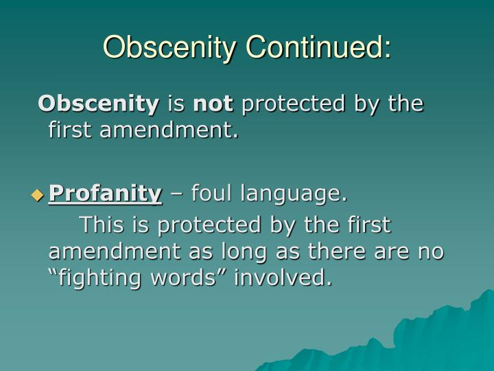 Obscenity Continued: