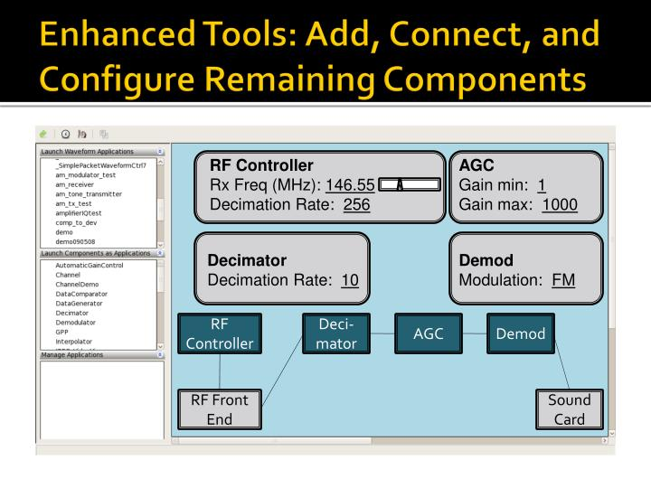 Enhanced Tools: Add, Connect, and Configure Remaining Components