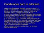 condiciones para la admisi n