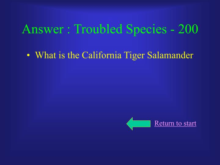 Answer : Troubled Species - 200