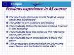previous experience in ai course