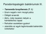 parodontopatog n bakt riumok iii