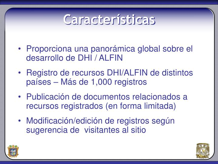 Proporciona una panorámica global sobre el desarrollo de DHI / ALFIN