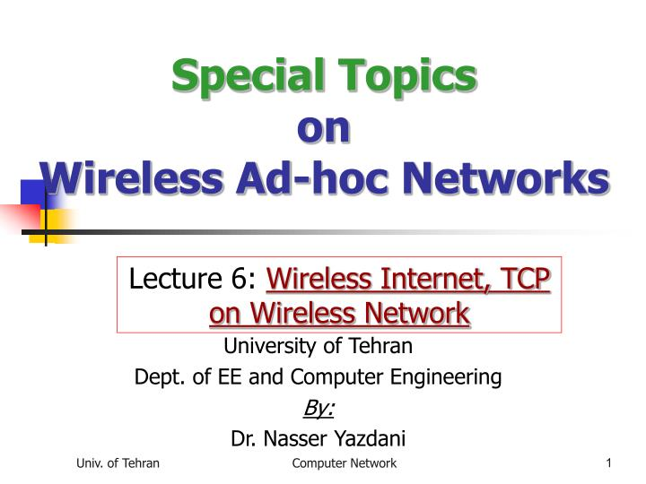 special topics on wireless ad hoc networks n.