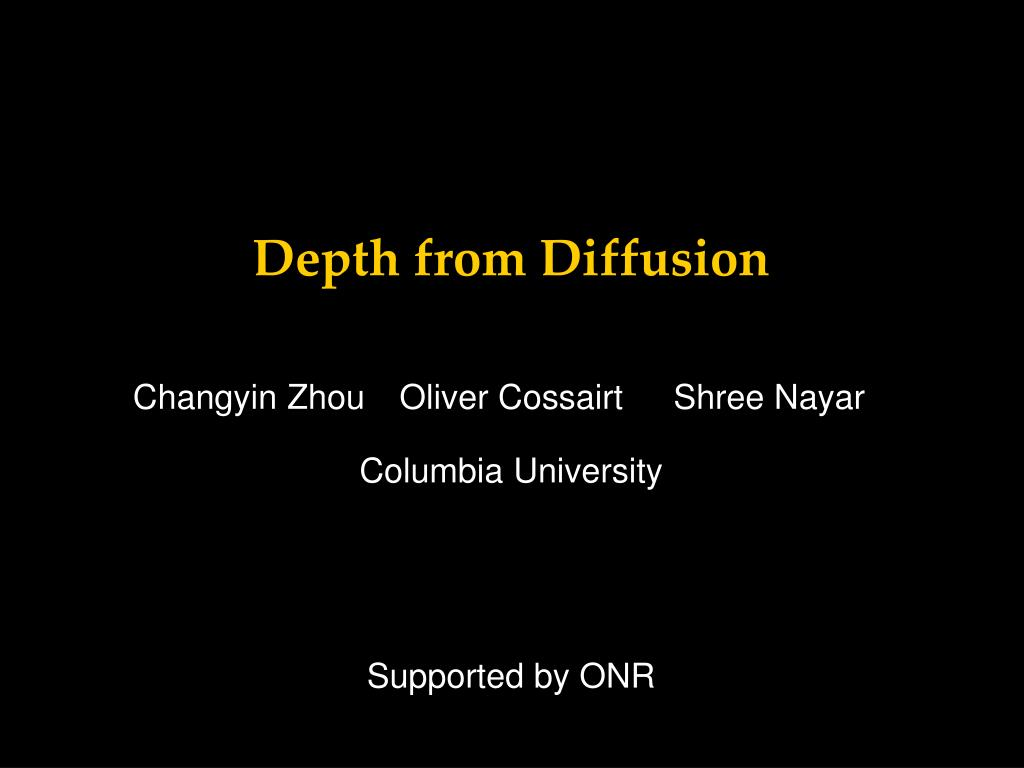 Ppt - Depth From Diffusion Powerpoint Presentation  Free Download