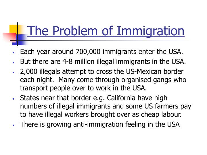 The Problem of Immigration