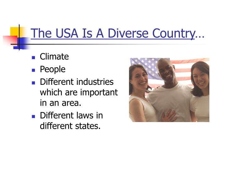 The USA Is A Diverse Country