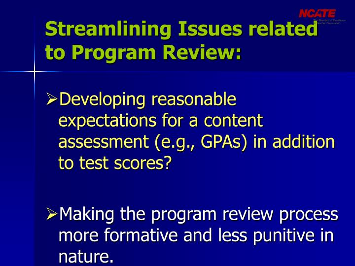 Streamlining Issues related to Program Review: