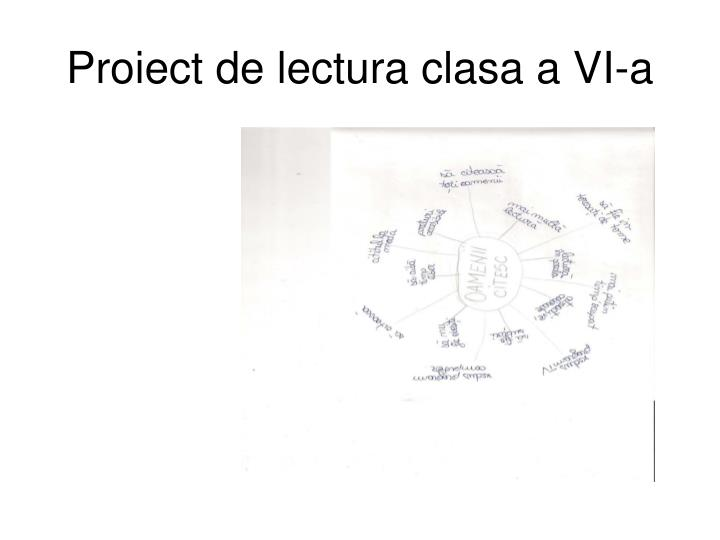 Proiect de lectura clasa a vi a