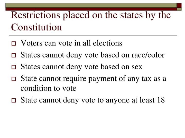 Restrictions placed on the states by the Constitution