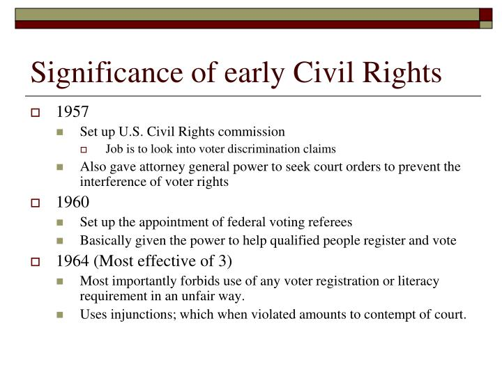 Significance of early Civil Rights