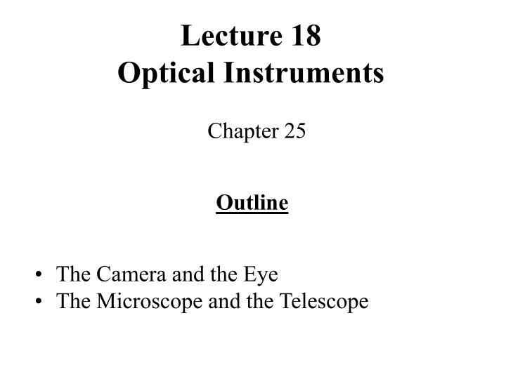 lecture 18 optical instruments n.