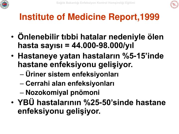 Institute of Medicine Report,1999