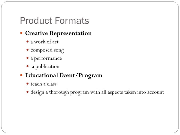 Product Formats