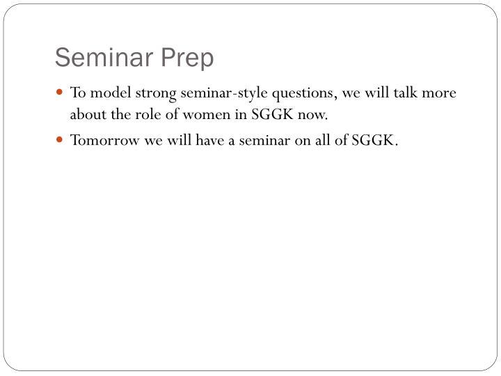 Seminar Prep