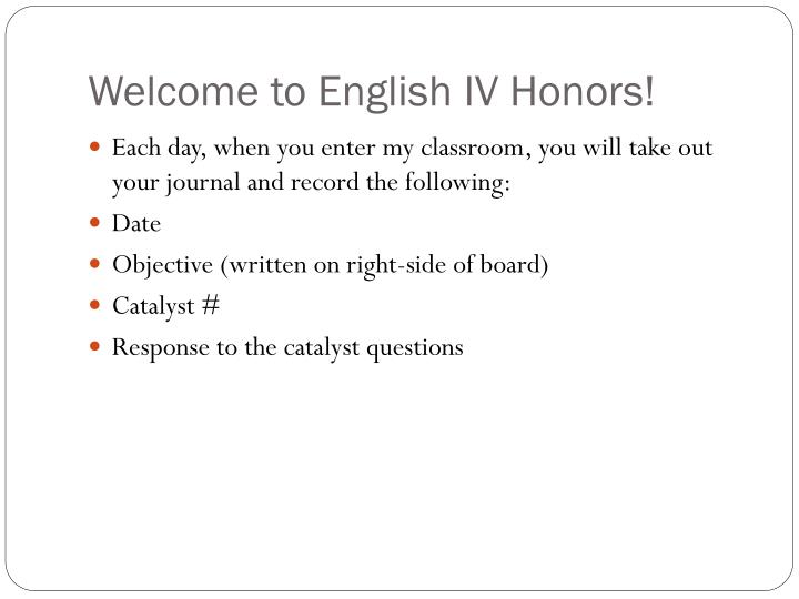 Welcome to english iv honors