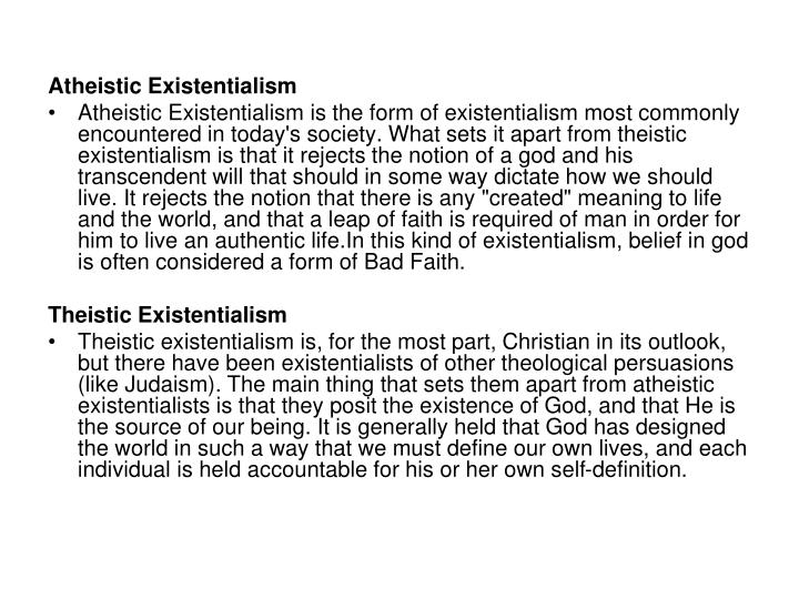 existentialism does life have meaning essay In the essay existentialism is a humanism sartre, a french knowing that god does not exist, as sartre explains, also places humans in a state of perpetual abandonment thus eliciting in us feelings of desperation once faced with the realization that life carries no other meaning beside that which we.