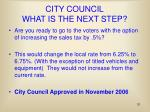 city council what is the next step