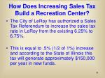 how does increasing sales tax build a recreation center