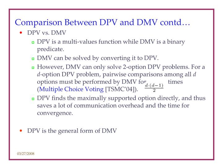 Comparison Between DPV and DMV contd…