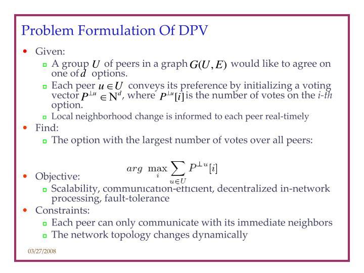 Problem Formulation Of DPV