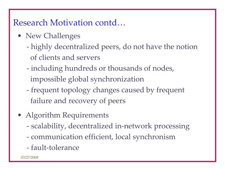 Research Motivation contd…