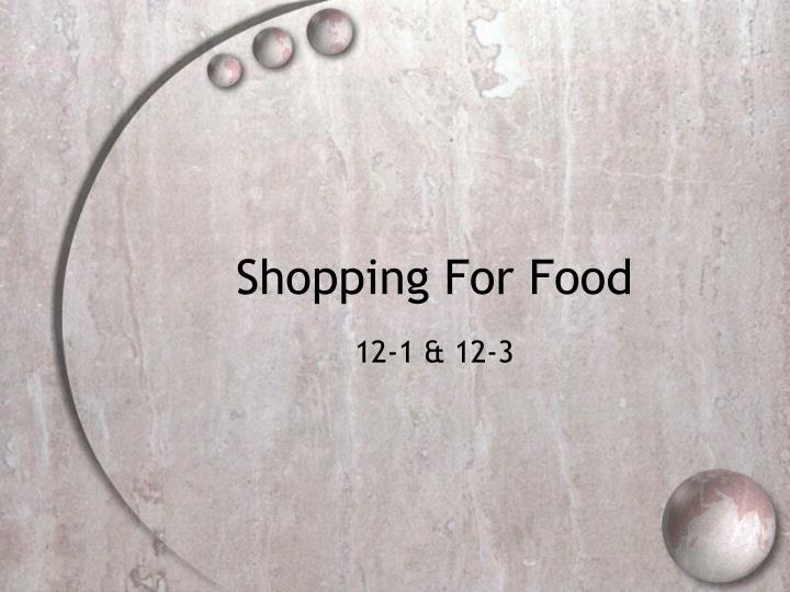 shopping for food n.