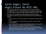 earth angel earth angel please be miii ine1