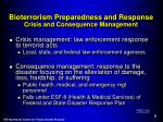 bioterrorism preparedness and response crisis and consequence management