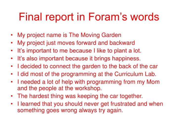 Final report in Foram's words