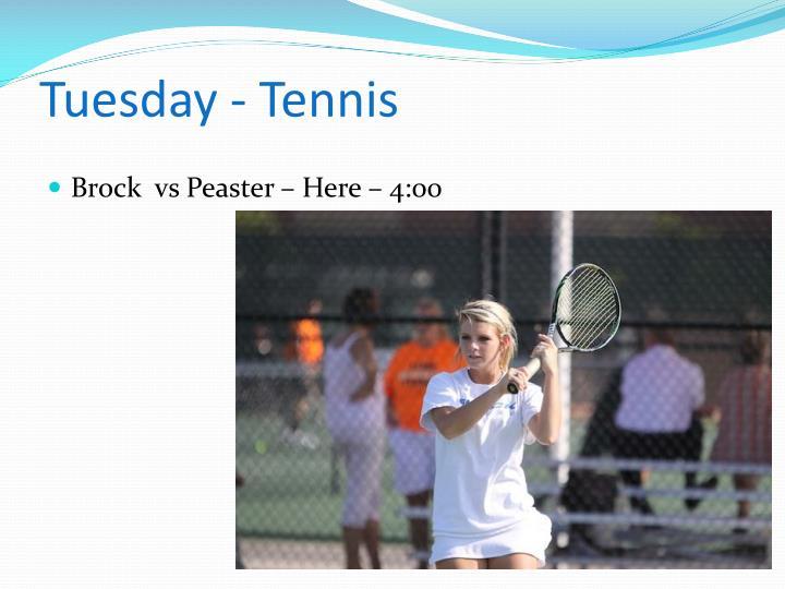 Tuesday tennis